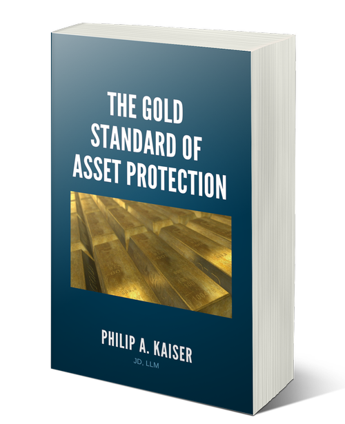 Your Guide to The Gold Standard of Asset Protection